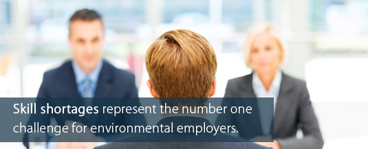 Skill shortages represent the number one challenge for environmental employers